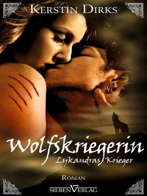 cover image of Lykandras Krieger 3--Wolfskriegerin