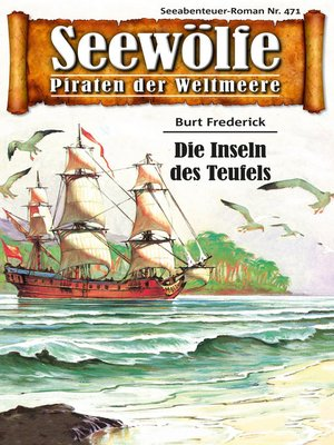 cover image of Seewölfe--Piraten der Weltmeere 471