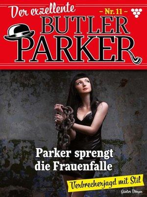 cover image of Der exzellente Butler Parker 11 – Kriminalroman
