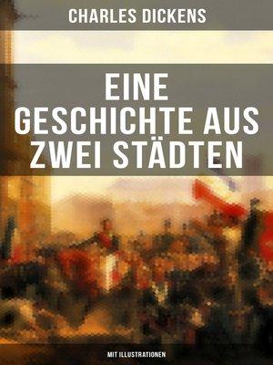 cover image of Eine Geschichte aus zwei Städten (Mit Illustrationen)