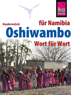 cover image of Reise Know-How Sprachführer Oshiwambo--Wort für Wort (für Namibia)
