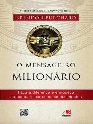 cover image of O mensageiro milionário