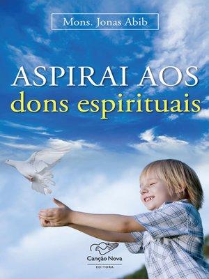 cover image of Aspirais aos dons espirituais