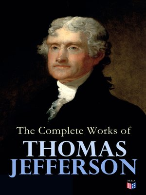 cover image of The Complete Works of Thomas Jefferson