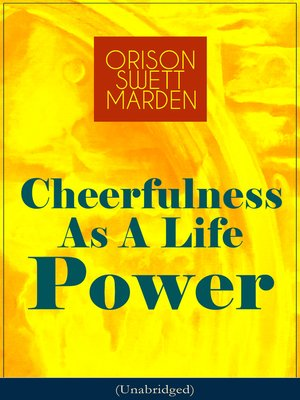 cover image of Cheerfulness As a Life Power (Unabridged)