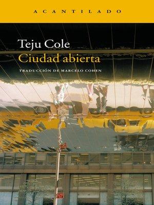 cover image of Ciudad abierta