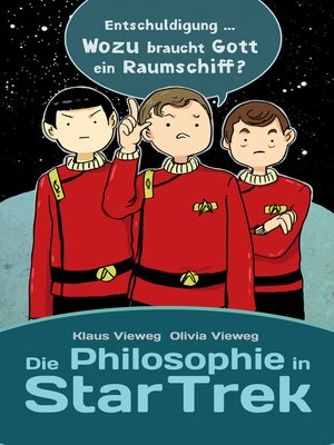 cover image of Die Philosophie in Star Trek