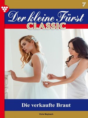cover image of Der kleine Fürst Classic 7 – Adelsroman