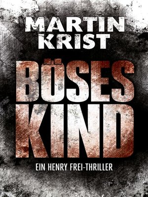 cover image of Böses Kind