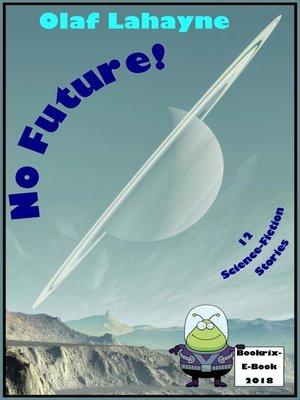 cover image of No Future!