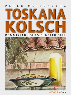 cover image of Toskana Kölsch