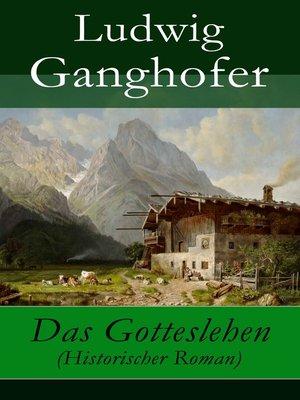 cover image of Das Gotteslehen (Historischer Roman)