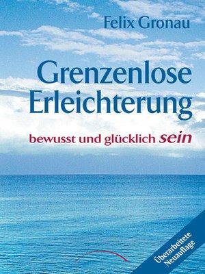 cover image of Grenzenlose Erleichterung