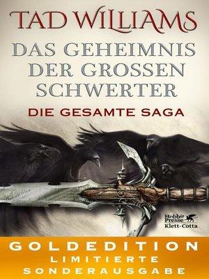 cover image of Das Geheimnis der Großen Schwerter. Die gesamte Saga