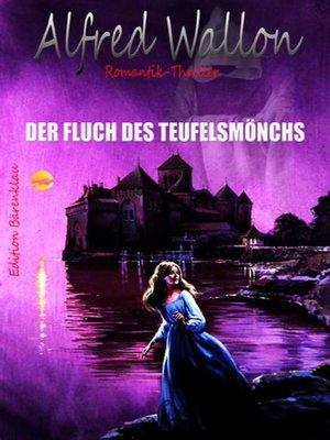 cover image of Der Fluch des Teufelsmönchs