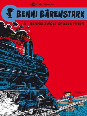cover image of Benni Bärenstark Bd. 3
