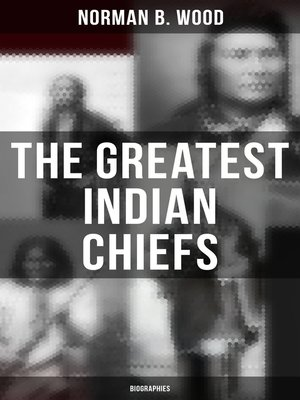 cover image of The Greatest Indian Chiefs