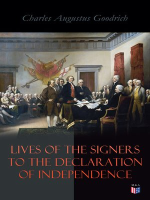 cover image of Lives of the Signers to the Declaration of Independence