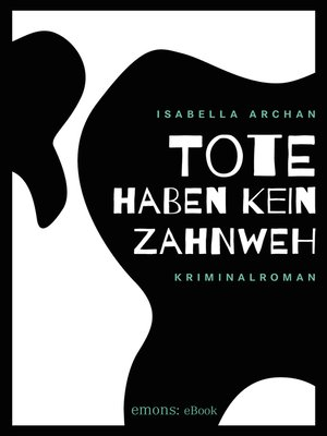 cover image of Tote haben kein Zahnweh