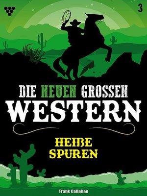 cover image of Die neuen großen Western 3