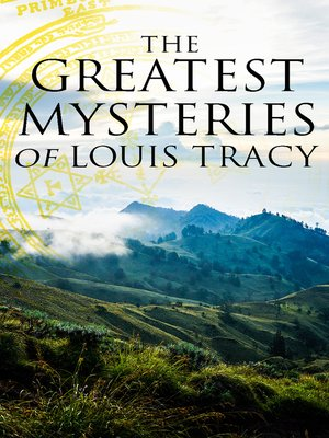 cover image of The Greatest Mysteries of Louis Tracy