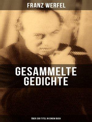 cover image of Gesammelte Gedichte (Über 200 Titel in einem Buch)