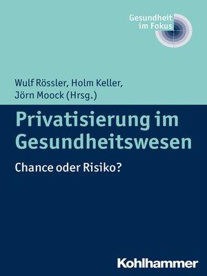 cover image of Privatisierung im Gesundheitswesen