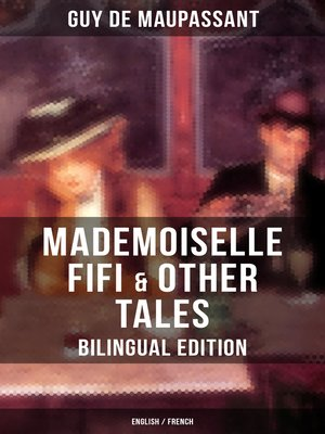 cover image of Mademoiselle Fifi & Other Tales – Bilingual Edition (English / French)