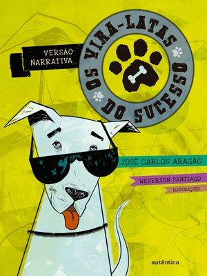 cover image of Os vira-latas do sucesso