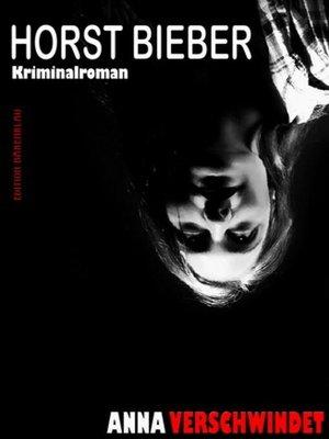 cover image of Anna verschwindet