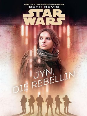 cover image of Jyn, die Rebellin: Roman zu Rogue One--A Star Wars Story