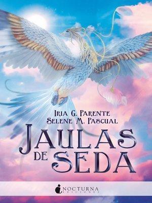 cover image of Jaulas de seda