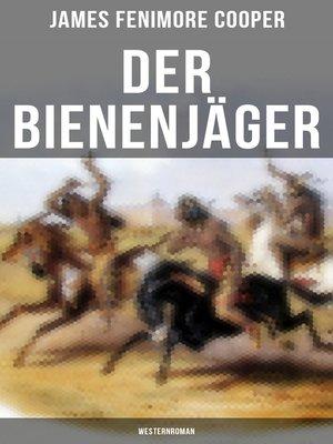 cover image of Der Bienenjäger (Westernroman)