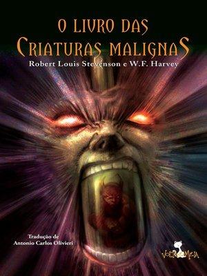 cover image of O livro das criaturas malignas