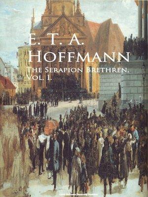 cover image of The Serapion Brethren, Volume 1
