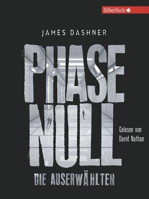 cover image of Phase Null--Die Auserwählten