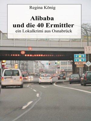 cover image of Alibaba und die 40 Ermittler