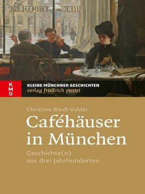 cover image of Caféhäuser in München
