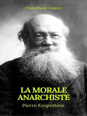 cover image of La Morale anarchiste (Best Navigation, Active TOC)(Prometheus Classics)