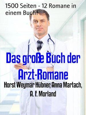 cover image of Das große Buch der Arzt-Romane