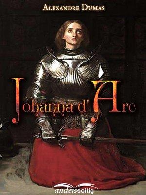 cover image of Johanna d' Arc