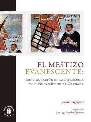 cover image of El mestizo evanescente
