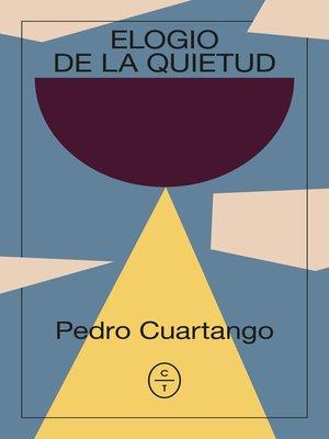 cover image of Elogio de la quietud