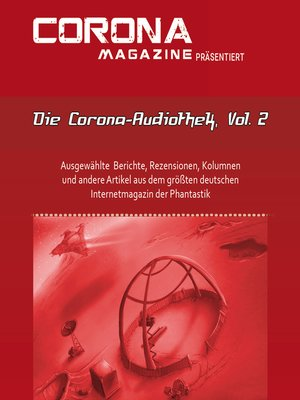 cover image of Die Corona-Audiothek, Volume 2