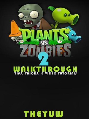 cover image of Plants vs. Zombies 2