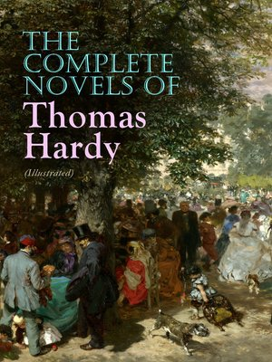 cover image of The Complete Novels of Thomas Hardy (Illustrated)