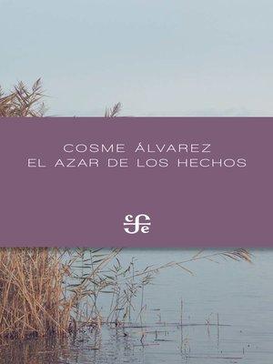 cover image of El azar de los hechos