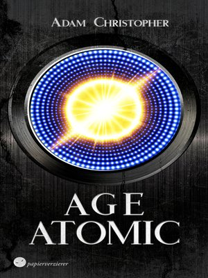 cover image of Age Atomic