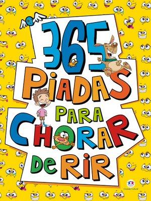 cover image of 365 piadas para chorar de rir