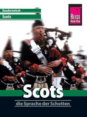 cover image of Reise Know-How Sprachführer Scots--die Sprache der Schotten